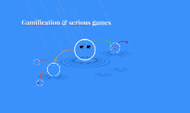 Gamification &; serious games