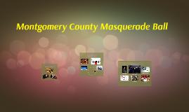 Montgomery County Masquerade Ball