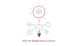 Why We Should Wear Uniforms