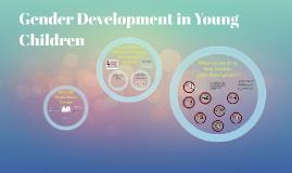 Gender Development in Young Children