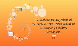 4.3 Convección forzada, cálculo del coeficiente de transfere