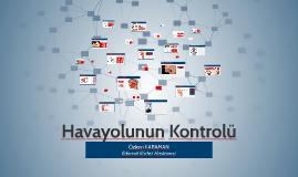 Copy of Copy of Copy of Hava Yolunun Kontrolü