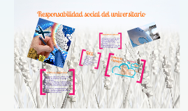 RESPONSABILIDAD SOCIAL DEL UNIVERSITARIO