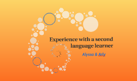 Experience with a second language learner