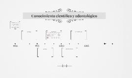 Conocimiento científico y odontológico