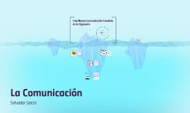 Una Buena Comunicación Consiste de lo Siguiente