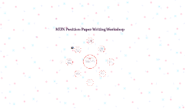 Copy of Position Paper Writing Workshop
