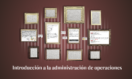 Introducción a la administración de operaciones