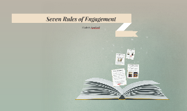 Seven Rules of Engagement