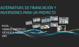ALTERNATIVAS DE FINANCIACION Y