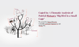 """Caged in: A Thematic Analysis of Patrick Watson's """"Big Bird"""