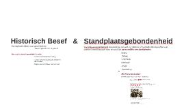 Historisch Besef & Standplaatsgebondenheid