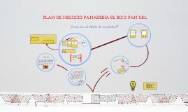 Plan de Negocio Panadería El Rico Pan...!!!