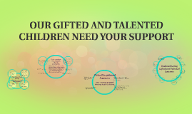 Copy of OUR GIFTED AND TALENTED CHILDREN NEED YOUR SUPPORT