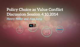 Policy Choice as Value Conflict