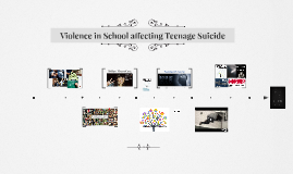 Violence in School affecting Teenage Suicide