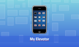 Copy of My Elevator