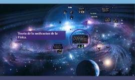 Copy of Teoria de la unificacion de la fisica