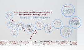 Características, problemas y necesidades del estudiante del nivel medio
