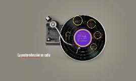 La posproducción en radio