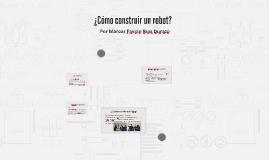 ¿Cómo construir un robot?