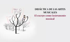DIDÁCTICA DE LAS ARTES MUSICALES