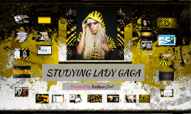 STUDYING LADY GAGA