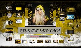 STUDYING LADY GAGA