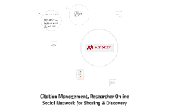 Citation Management, Researcher Online Social Network for Sh