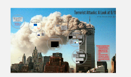 IR 339 Terrorist Attacks: A Look at 9/11