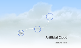 Artificial Cloud