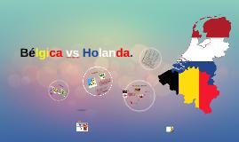 Bélgica vs Holanda.