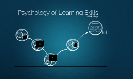 Psychology of Learning Skills