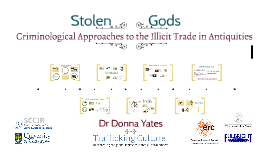 Stolen Gods: Criminological Approaches to the Illicit Trade in Antiquities