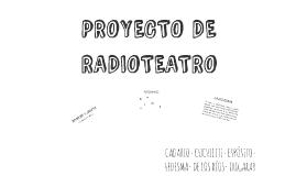 PROYECTO DE RADIOTEATRO