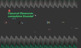 Classical Obsessive-compulsive Neurosis