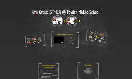 6th Grade GT-ILA @ Fowler Middle School