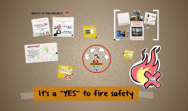 """It's a """"YES"""" to fire safety"""