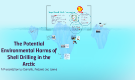The Potential Environmental Harms of Shell Drilling in the A