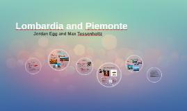 Lombardia and Piemonte