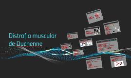 Copy of Distrofia muscular de Duchenne