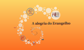 Copy of A alegria do Evangelho