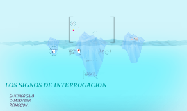 LOS SIGNOS DE INTERROGACION