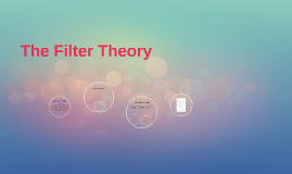 The Filter Theory
