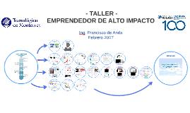Taller - Emprendedor de Alto Impacto