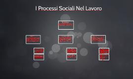 I Processi Sociali Nel Lavoro