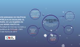 VIII JORNADAS DE POLÍTICAS PÚBLICAS DE IGUALDAD. EL PAPEL DE