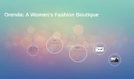 Orenda: A Women's Fashion Boutique