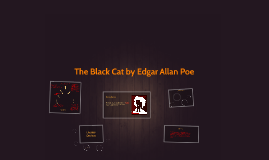 Copy of The Black Cat by Edgar Allan Poe