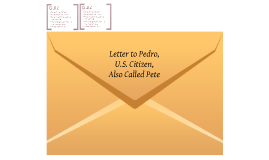 letter to pedro by rene amper estrella Edr 101 (letter to pedro) dear students: read the following poem bring a copy to class letter topedro,uscitizen also called pete (rene estrella amper.